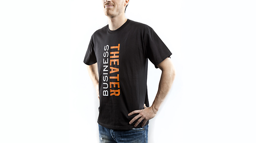 Business Theater, T-Shirt